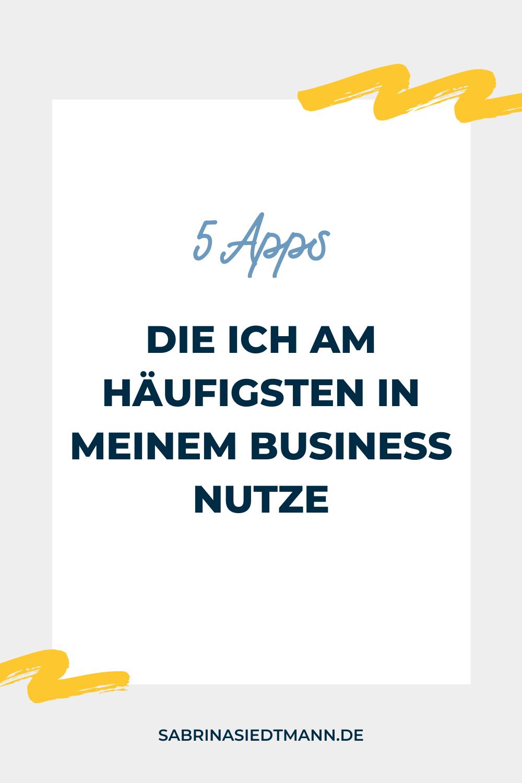 5 Apps die ich am Häufigsten in meinem Business nutze