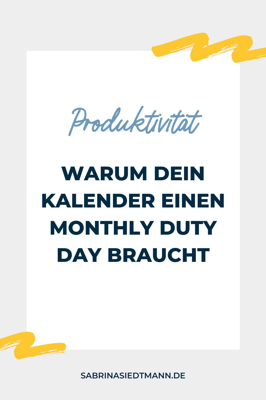 Warum Dein Kalender einen Monthly Duty Day braucht
