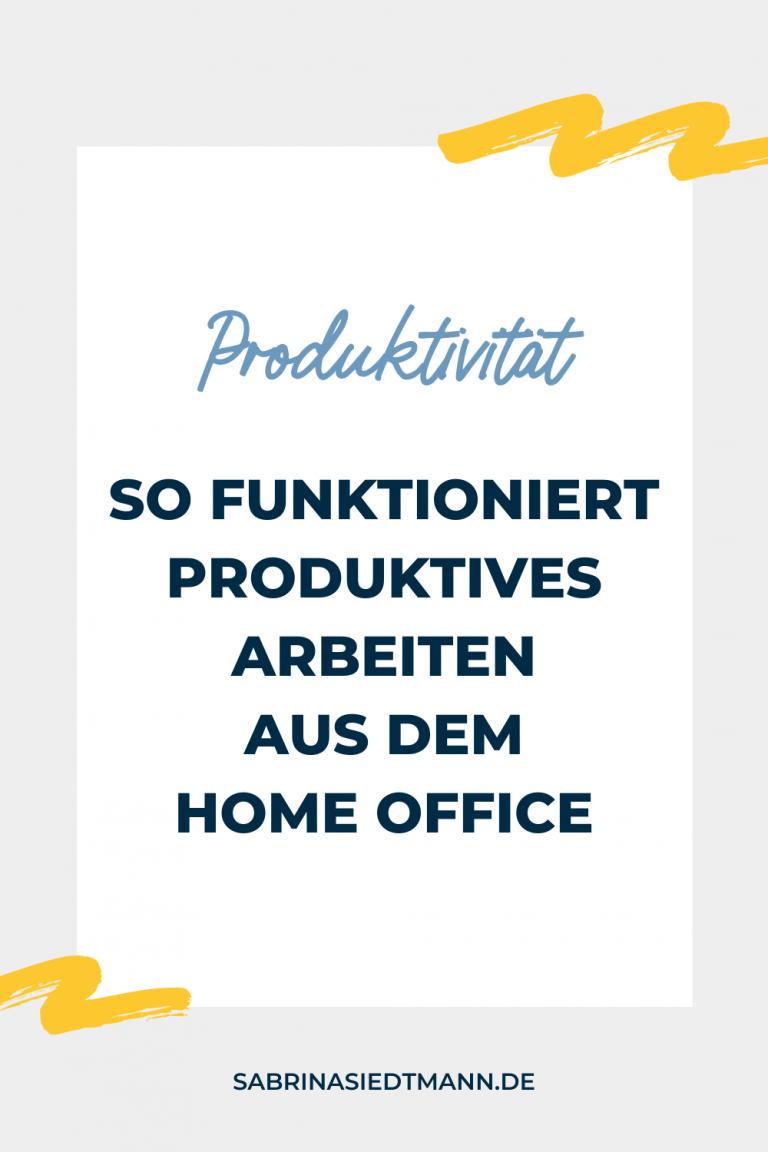 So funktioniert produktives arbeiten aus dem Home Office