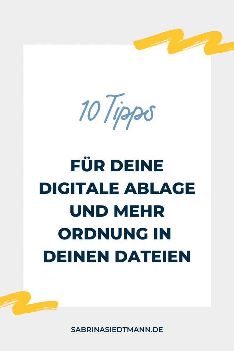 10 Tipps für Deine digitale Ablage