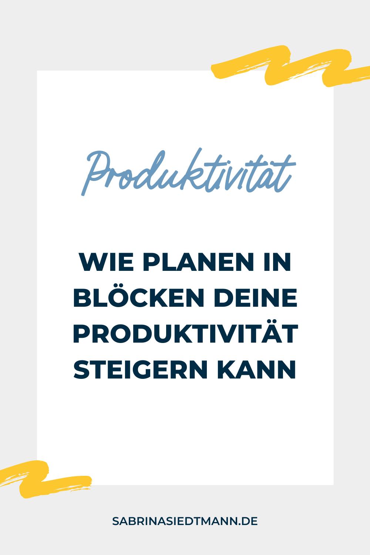 Wie planen in Blöcken Deine Produktivität steigern kann