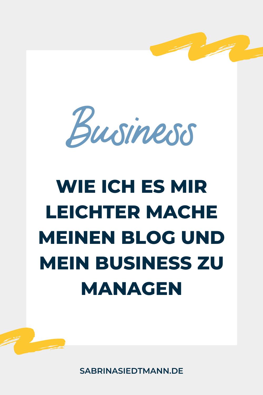 Wie ich es mir leichter mache meinen Blog und mein Business zu managen