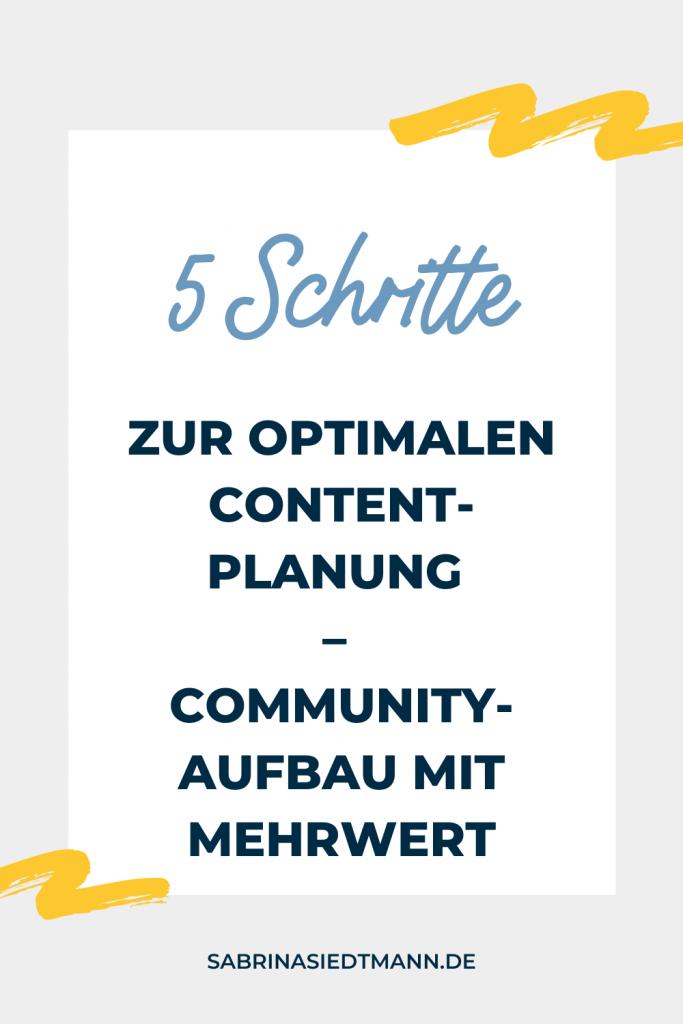 5 Schritte zur optimalen Content-Planung – Community-Aufbau mit Mehrwert
