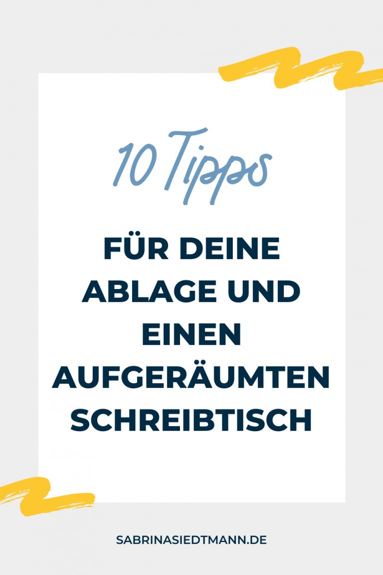 10 Tipps für Deine Ablage und einen aufgeräumten Schreibtisch